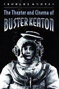 Theater & Cinema Of Buster Keaton