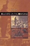Culture on the Margins: The Black Spiritual and the Rise of American Cultural Interpretation