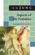 Jung Extracts||||Aspects of the Feminine