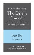 The Divine Comedy, III. Paradiso, Vol. III. Part 2: Commentary