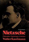 Nietzsche Philosopher Psychologist 4th Edition