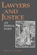 Lawyers & Justice An Ethical Study