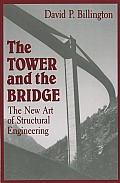 Tower & the Bridge The New Art of Structural Engineering