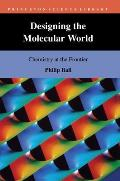 Designing the Molecular World: Chemistry at the Frontier