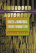 Embedded Autonomy States & Industrial Transformation
