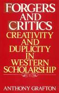 Forgers & Critics Creativity & Duplicity
