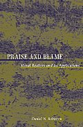 Praise and Blame: Moral Realism and Its Application