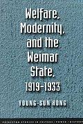 Welfare Modernity & The Weimar State 1919 1933