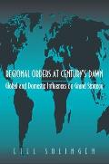 Regional Orders at Century's Dawn: Global and Domestic Influences on Grand Strategy