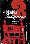 Deadly Indifference A Henry Spearman Mystery