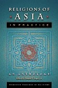 Religions of Asia in Practice: An Anthology