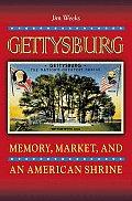 Gettysburg Memory Market & an American Shrine