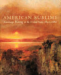 American Sublime Landscape Painting In The United States 1820 1880
