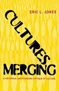 Cultures Merging: A Historic & Economic Critique of Culture