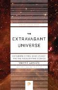 The Extravagant Universe: Exploding Stars, Dark Energy, and the Accelerating Cosmos