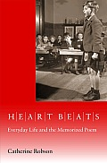 Heart Beats: Everyday Life and the Memorized Poem