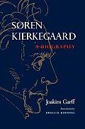 S?ren Kierkegaard: A Biography