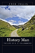 History Man The Life of R G Collingwood