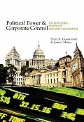 Political Power & Corporate Control The New Global Politics of Corporate Governance