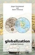 Globalization A Short History