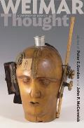Weimar Thought - A Critical History