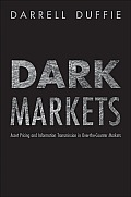 Dark Markets: Asset Pricing and Information Transmission in Over-The-Counter Markets