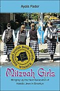 Mitzvah Girls Bringing Up the Next Generation of Hasidic Jews in Brooklyn