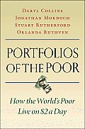 Portfolios of the Poor How the Worlds Poor Live on $2 a Day
