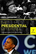 Presidential Difference Leadership Style from FDR to Barack Obama 3rd Edition