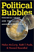 Political Bubbles Financial Crises & the Failure of American Democracy