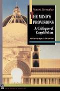 The Mind's Provisions: A Critique of Cognitivism