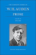 The Complete Works of W.H. Auden, Volume IV: Prose, 1956-1962