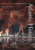 The Princeton Companion to Atlantic History