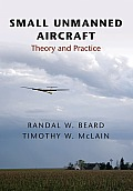Small Unmanned Aircraft Theory & Practice