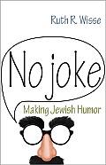 No Joke Making Jewish Humor