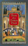 Music of a Distant Drum: Classical Arabic, Persian, Turkish, and Hebrew Poems