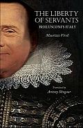 The Liberty of Servants: Berlusconi's Italy