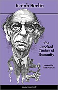 Crooked Timber of Humanity Chapters in the History of Ideas Second Edition