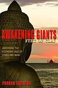 Awakening Giants Feet of Clay Assessing the Economic Rise of China & India