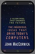 Nine Algorithms That Changed the Future The Ingenious Ideas That Drive Todays Computers