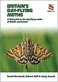 Britain S Day-Flying Moths: A Field Guide to the Day-Flying Moths of Britain and Ireland