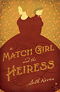 Match Girl & the Heiress