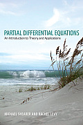 Partial Differential Equations An Introduction To Theory & Applications