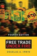 Free Trade Under Fire Third Edition