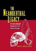 The Neanderthal Legacy: An Archaeological Perspective from Western Europe