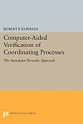 Computer-Aided Verification of Coordinating Processes: The Automata-Theoretic Approach