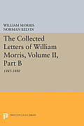 The Collected Letters of William Morris, Volume II, Part B: 1885-1888