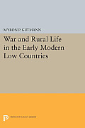 War and Rural Life in the Early Modern Low Countries