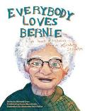 Everybody Loves Bernie: A Book of Bedtime Stories from a Legendary Grandpa