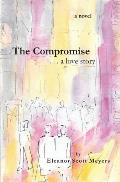 The Compromise . . . a Love Story